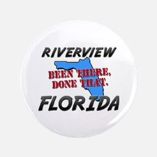 "riverview florida - been there, done that 3.5"" But"