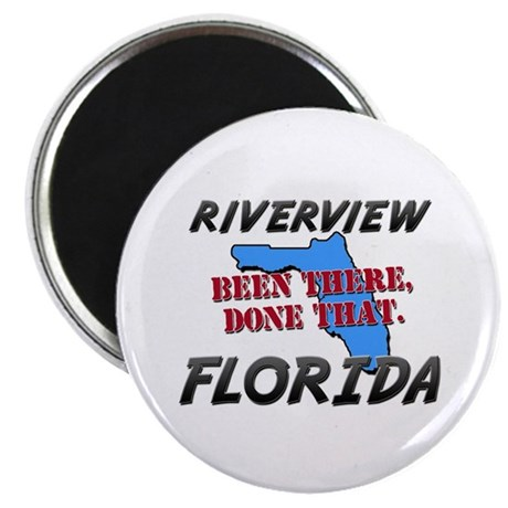 riverview florida - been there, done that Magnet