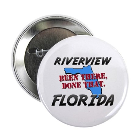 "riverview florida - been there, done that 2.25"" Bu"