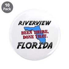"""riverview florida - been there, done that 3.5"""" But"""