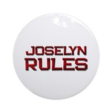 joselyn rules Ornament (Round)