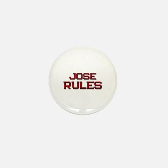 jose rules Mini Button