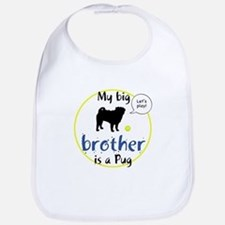 My big brother is a Pug (Let's play!) Bib