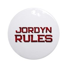 jordyn rules Ornament (Round)