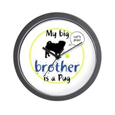 My big brother is a Pug (Let's play!) Wall Clock