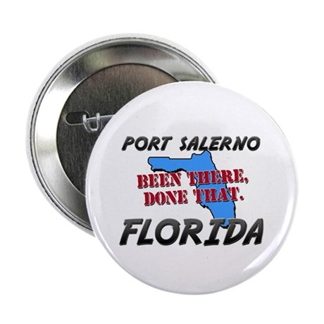 """port salerno florida - been there, done that 2.25"""""""