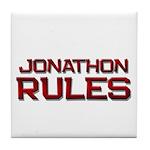 jonathon rules Tile Coaster