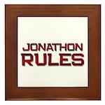 jonathon rules Framed Tile