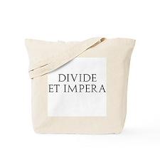 Divide Et Impera Tote Bag