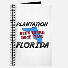 plantation florida - been there, done that Journal