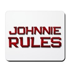johnnie rules Mousepad