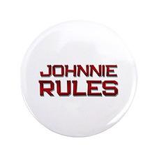 "johnnie rules 3.5"" Button"
