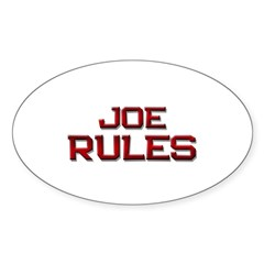 joe rules Oval Decal