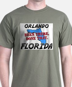 orlando florida - been there, done that T-Shirt