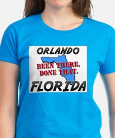 orlando florida - been there, done that Tee
