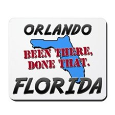 orlando florida - been there, done that Mousepad