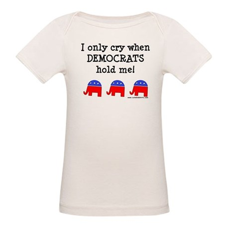 When Democrats Hold Me Organic Baby T-Shirt
