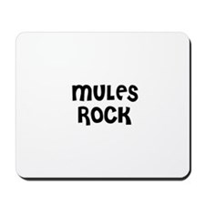 MULES ROCK Mousepad