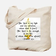 """""""The Lord is my light..."""" Tote Bag"""