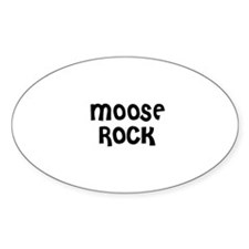 MOOSE ROCK Oval Decal