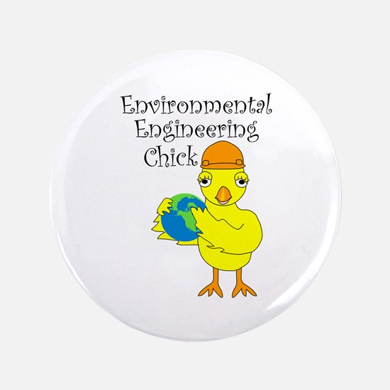 "Environmental Engineering Chick 3.5"" Button"
