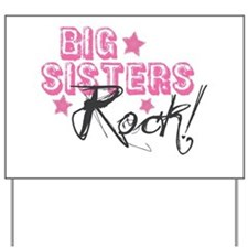 Big Sisters Rock Yard Sign