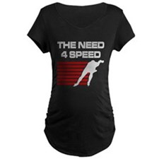 Need 4 Speed T-Shirt