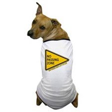 No Passing Zone Dog T-Shirt