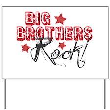Big Brothers Rock Yard Sign