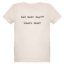 Bad Hair Day? What's That T-Shirt