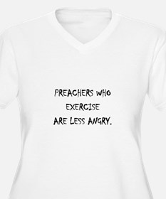 Preachers who exercise... T-Shirt
