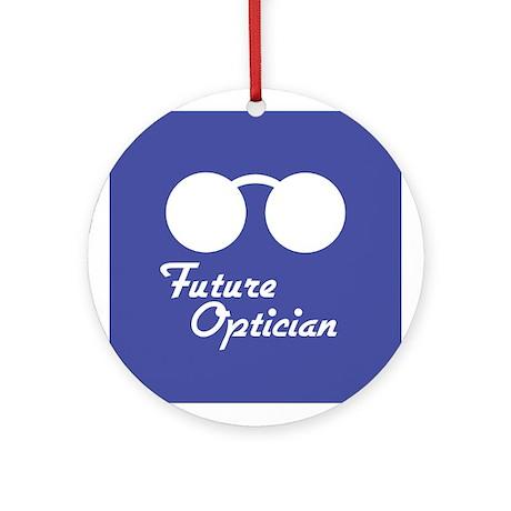 Future Optician Ornament (Round)
