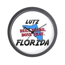 lutz florida - been there, done that Wall Clock