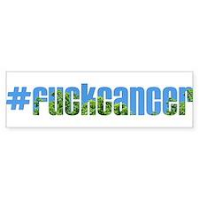 #fuckcancer / Fuck Cancer Bumper Bumper Stickers