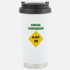 No Decaf Zone Stainless Steel Travel Mug