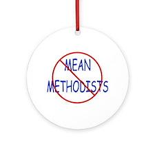 No Mean Methodists Ornament (Round)