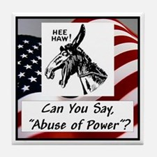 """""""Abuse of Power"""" Tile Coaster"""