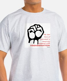 Ideal form of government T-Shirt