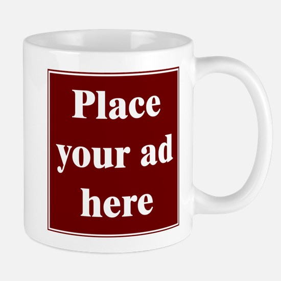 Place Your Ad Here Mug