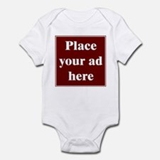 Place Your Ad Here Infant Bodysuit