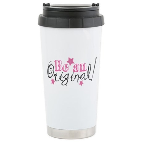 Be An Original Stainless Steel Travel Mug