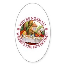 MAD HATTER - WHY BE NORMAL? Decal