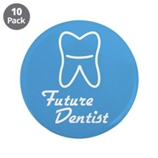 "Future Dentist 3.5"" Button (10 pack)"