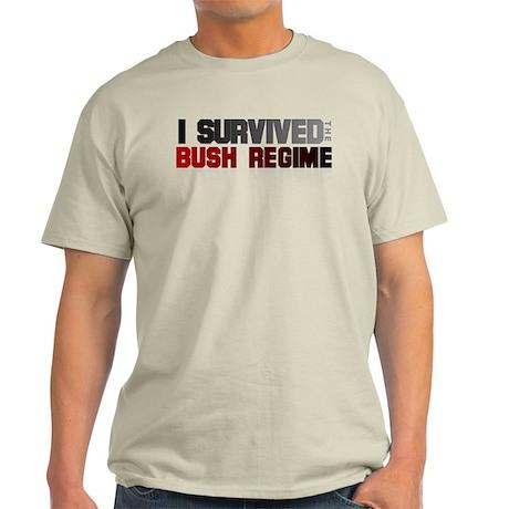 I Survived The Bush Regime Light T-Shirt