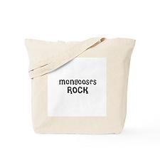 MONGOOSES ROCK Tote Bag