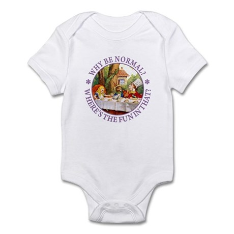 MAD HATTER - WHY BE NORMAL? Infant Bodysuit