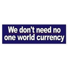We don't need one world currency