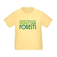 Preserve Our Forests T