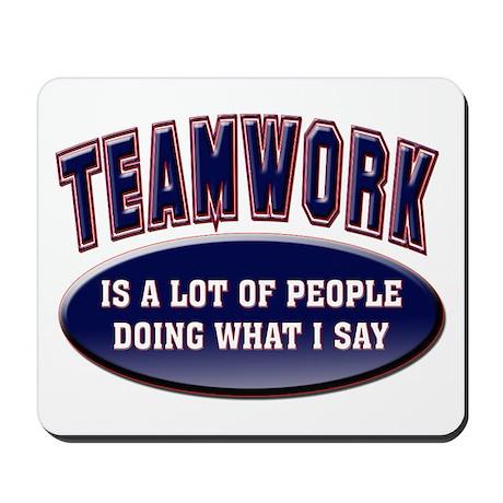 Teamwork Mousepad
