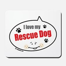 Love Rescue Dog Mousepad